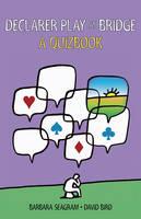 Declarer Play at Bridge: A Quizbook (Paperback)