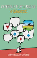 Defensive Play at Bridge: A Quizbook (Paperback)