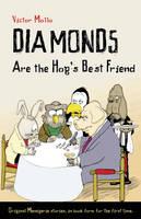 Diamonds are the Hog's Best Friend (Paperback)