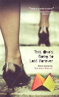 This One's Going to Last Forever: Short Stories (Paperback)
