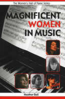 Magnificent Women in Music (Paperback)