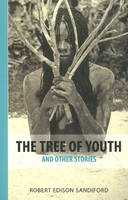 Tree of Youth: & Other Stories (Paperback)