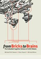 From Bricks to Brains: The Embodied Cognitive Science of LEGO Robots (Paperback)