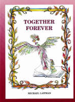 Together Forever: The Story About the Magician Who Didn't Want to Be Alone (Paperback)