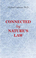 Connected by Natures Law************** (Paperback)