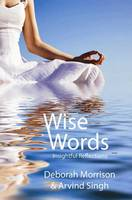 Wise Words: Insightful Reflections (Paperback)