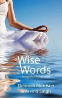 Wise Words: Insightful Reflections (Hardback)
