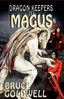 Dragon Keepers IV MAGUS (Paperback)