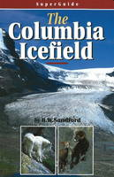 SuperGuide: The Columbia Icefield (Paperback)