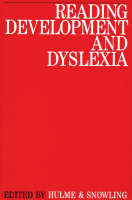 Reading Development and Dyslexia - Exc Business And Economy (Whurr) (Paperback)