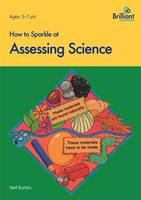 How to Sparkle at Assessing Science - How to Sparkle (Paperback)