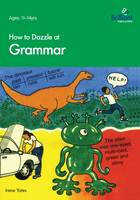 How to Dazzle at Grammar (Paperback)