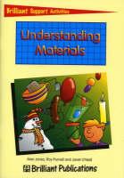 Understanding Materials - Brilliant Support Activities (Paperback)
