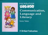 Communication, Language and Literacy - Foundation Blocks - Foundation Blocks (Paperback)