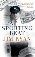 A Sporting Beat: The Story of a Sports-mad Garda (Hardback)