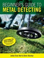 Beginner's Guide to Metal Detecting