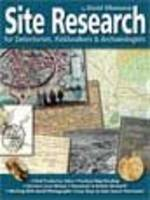 Site Research for Detectorists, Fieldwalkers and Archaeologists (Paperback)