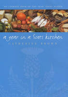A Year in a Scots Kitchen (Paperback)