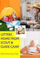 Letters Home from Scout and Guide Camp (Paperback)