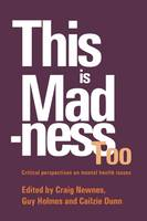 This is Madness Too: Critical Perspectives on Mental Health Services - Critical Psychology Division S. (Paperback)