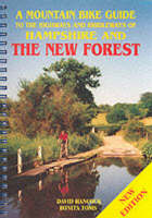 A Mountain Bike Guide to the Highways and Bridleways of Hampshire and the New Forest (Paperback)