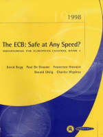 The ECB: Safe at Any Speed? - Monitoring the European Central Bank S. No. 1 (Paperback)