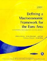 Defining a Macroeconomic Framework for the Euro Area: Monitoring the European Central Bank 3 (Paperback)