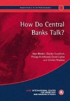 How do Central Banks Talk?: Geneva Reports on the World Economy 3 (Paperback)