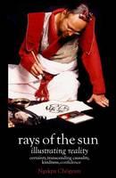Rays of the Sun: Illustrating Reality (Hardback)