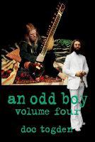 An odd boy - volume four [paperback] (Paperback)