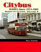 Citybus, 1973-1988: v. 5 - Buses in Ulster S. (Paperback)