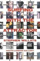 Surfing with the Attractor (Paperback)