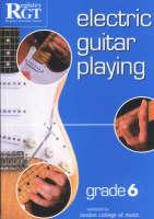 Electric Guitar Playing, Grade 6 (Paperback)