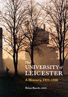University of Leicester: a History, 1921-96 (Paperback)