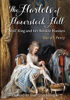 The Harlots of Haverstock Hill: 'Moll' King and her Belsize Houses (Paperback)