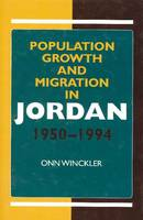 Population Growth & Migration in Jordan, 1950-1994 (Hardback)
