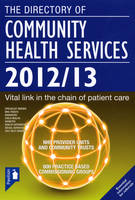 Directory of Community Health Services 2012/13 (Paperback)