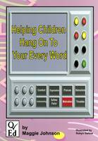 Helping Children Hang on to Your Every Word (Paperback)