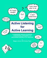 Active Listening for Active Learning: A Mainstream Resource to Promote Understanding, Participation and Personalised Learning in the Classroom