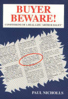 Buyer Beware!: Confessions of a Real-life Arthur Daley (Paperback)