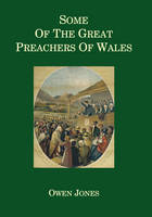 Some of the Great Preachers of Wales (Hardback)