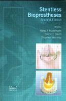 Stentless Bioprostheses (Hardback)
