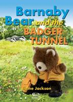 Barnaby Bear and the Badger Tunnel (Paperback)