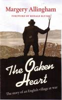 The Oaken Heart: The Story of an English Village at War (Paperback)