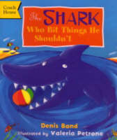 The Shark Who Bit Things He Shouldn't (Paperback)