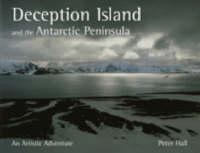 Deception Island and the Antarctic Peninsula: An Artistic Adventure (Paperback)