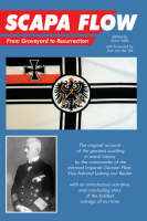 Scapa Flow: From Graveyard to Resurrection (Paperback)