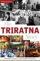 The Triratna Story: Behind the Scenes of a New Buddhist Movement (Paperback)
