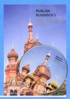 Ruslan Russisch 1: Ein Kommunikativer Russischkurs Fur Erwachsene Und Jugendliche