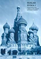 Ruslan Ryska 1: Textbok (Paperback)